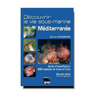 DECOUVRIR LA VIE SOUS-MARINE MEDITERRANEE